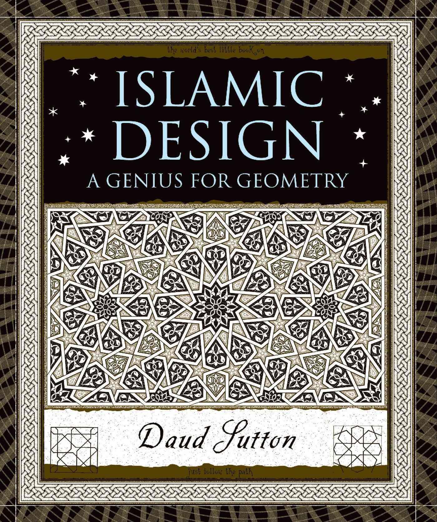 Islamic Design By Sutton, Daud